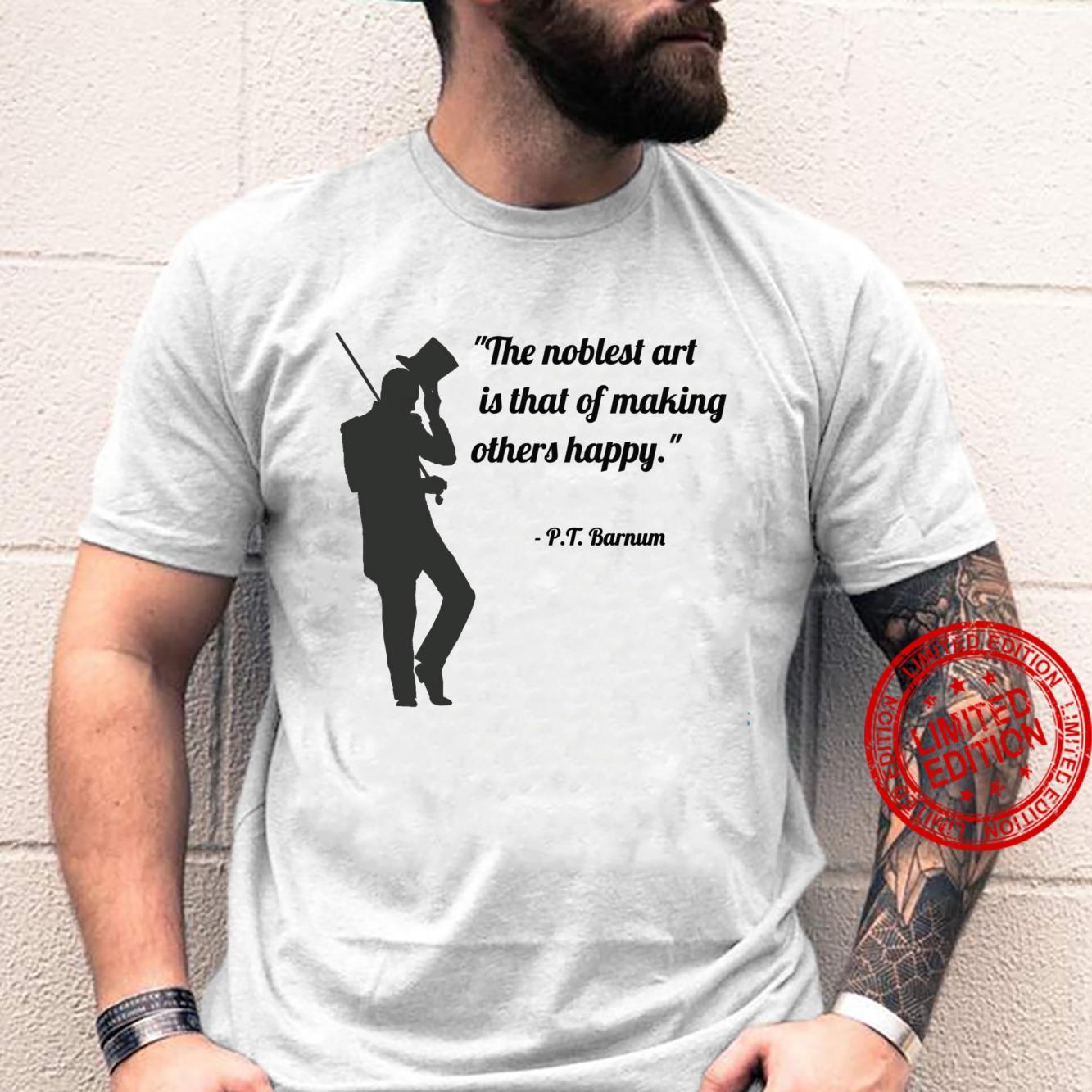 Circus Ring Master P.T. Barnum Quote Black Shirt