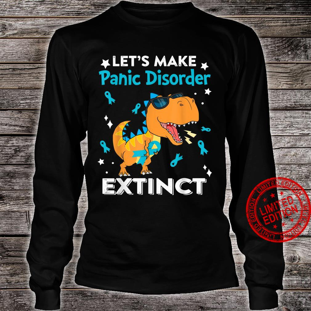 Funny Let's Make Panic Disorder Extinct Shirt long sleeved