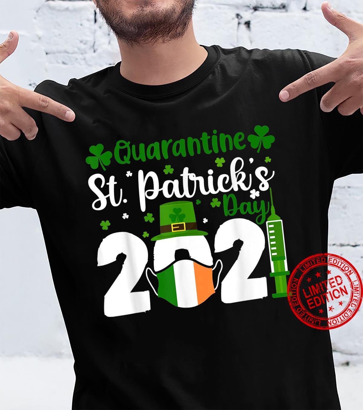 Funny Quarantine St Patricks Day 2021 Shamrock Shirt