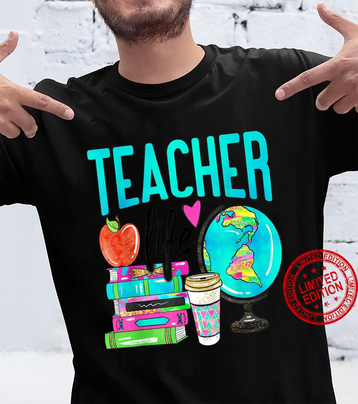 Teacher life I love my teacher a teacherstudent design Shirt