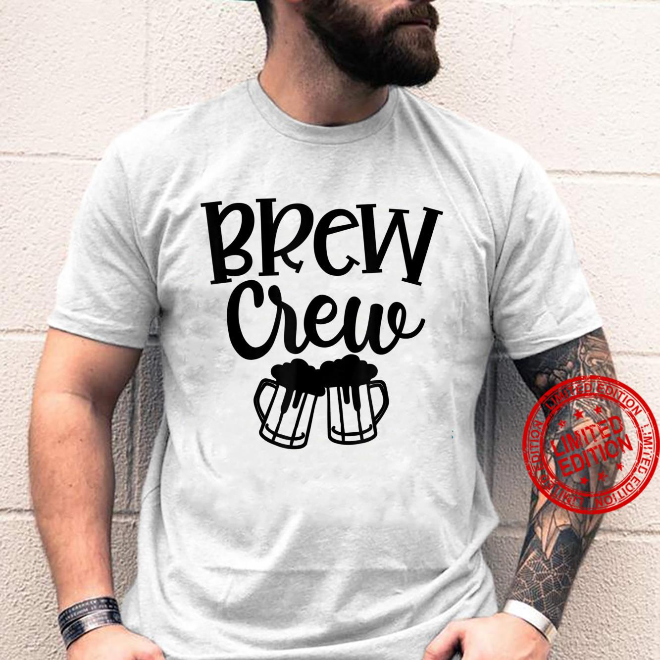 Brew The Crew Brew Before Bachelorette Party Matching Outfit Shirt