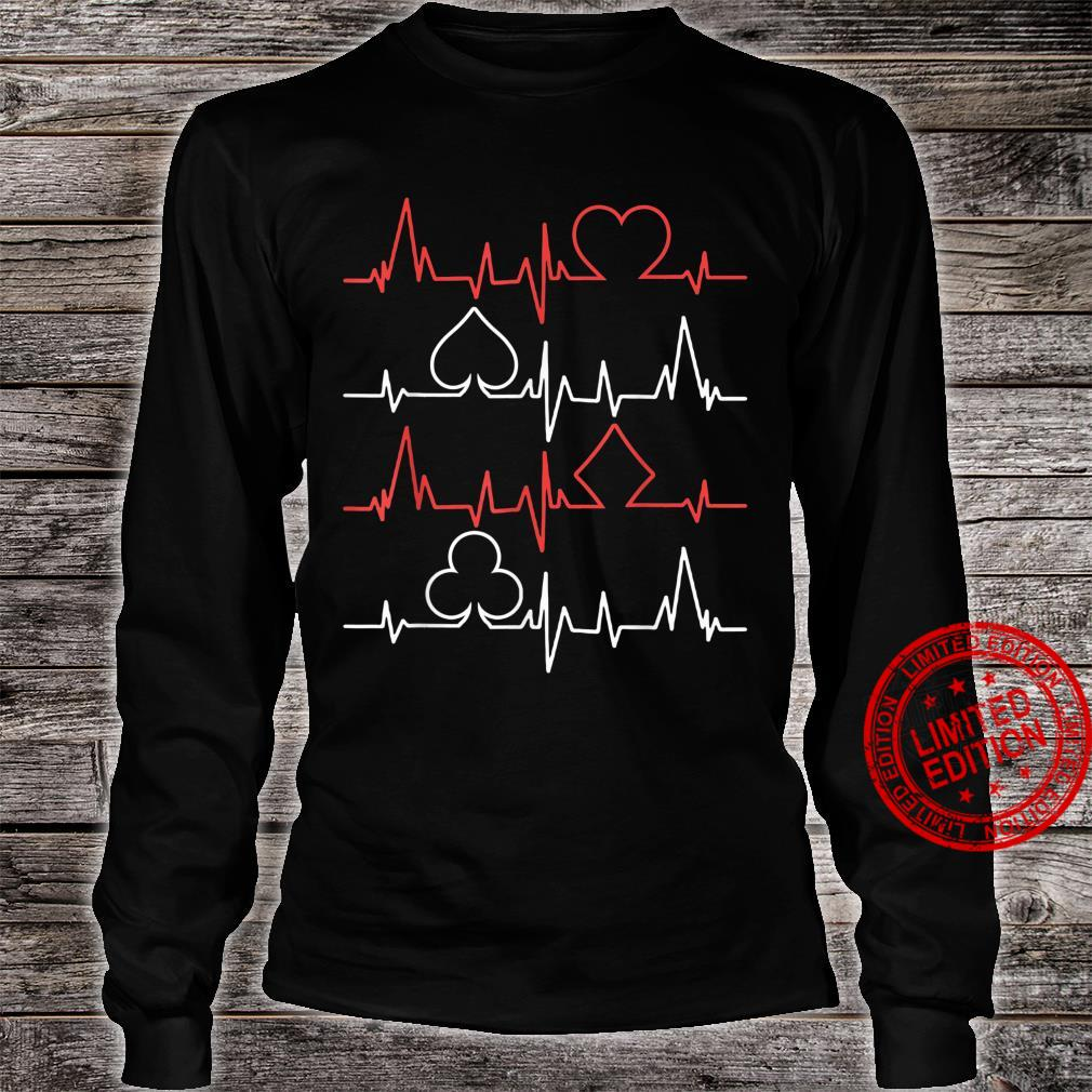 Card Player My Heartbeat Is 4 Shades Poker Shirt long sleeved