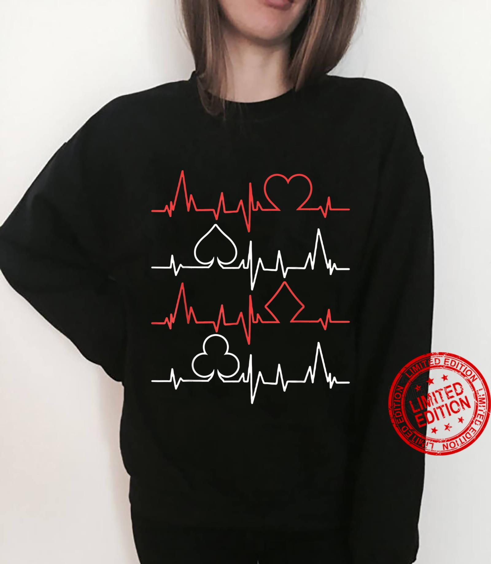 Card Player My Heartbeat Is 4 Shades Poker Shirt sweater