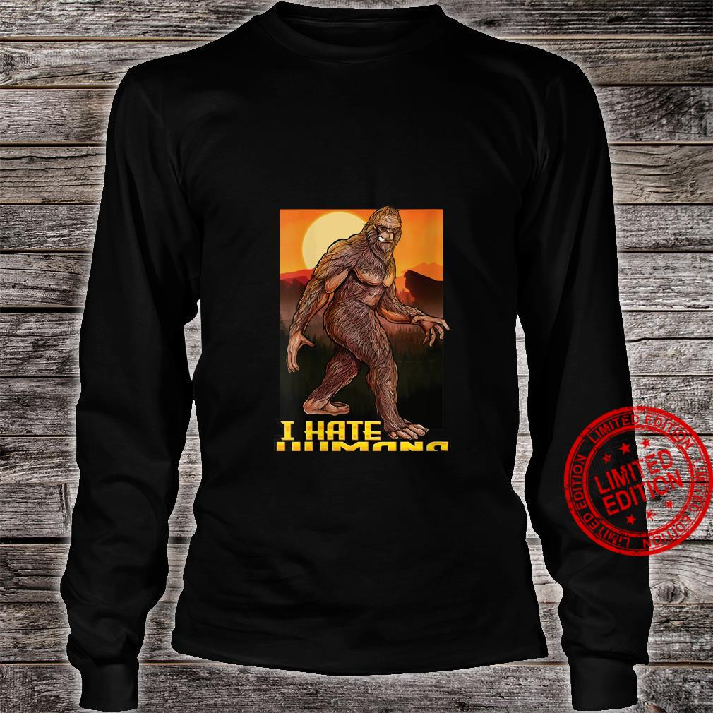Womens Paranormal Bigfoot I Hate Humans Sasquatch Shirt long sleeved